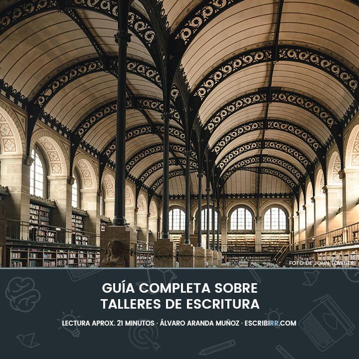 Guia completa sobre talleres de escritura