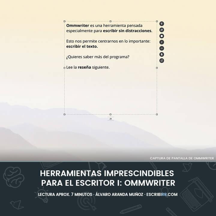 Herramientas Imprescindibles Para El Escritor I Ommwriter